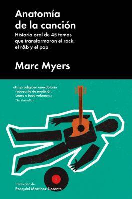 Cultura Popular: Anatomía de la canción, Marc Myers