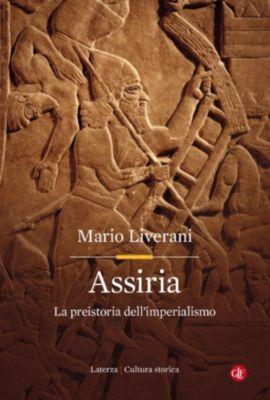 Cultura storica: Assiria, Mario Liverani