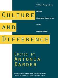 Culture and Difference, Antonia Darder