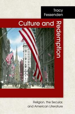 Culture and Redemption, Tracy Fessenden