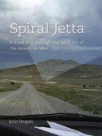 Culture Trails: Adventures in Travel: Spiral Jetta, Erin Hogan