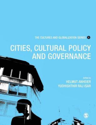 Cultures and Globalization, Helmut K Anheier, Yudhishthir Raj Isar