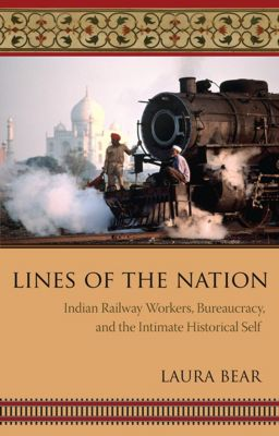 Cultures of History: Lines of the Nation, Laura Bear