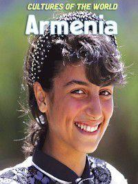 Cultures of the World: Armenia, Sakina Dhilawala