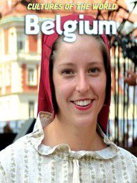 Cultures of the World: Belgium, Mark Elliott, Debbie Nevins, Robert Pateman