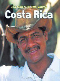 Cultures of the World: Costa Rica, Erin Foley, Barbara Cooke, Tatiana Ryckman