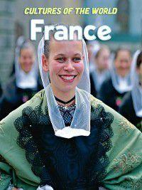 Cultures of the World: France, Michael Spilling, Blandine Pengili Reymann, Ethel Caro Gofen