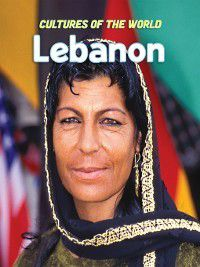 Cultures of the World: Lebanon, Sean Sheehan, Zawiah Abdul Latif, Elizabeth Schmermund
