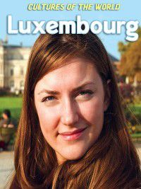 Cultures of the World: Luxembourg, Patricia Sheehan