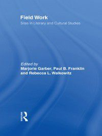 CultureWork: A Book Series from the Center for Literacy and Cultural Studies at Harvard: Field Work