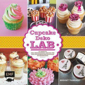 cupcake deko lab buch jetzt portofrei bei. Black Bedroom Furniture Sets. Home Design Ideas
