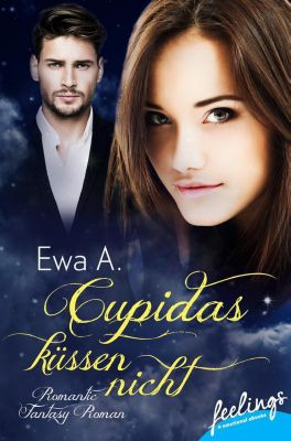 Cupidas küssen nicht, Ewa A.