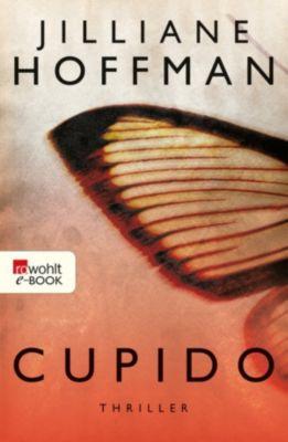 Cupido-Trilogie Band 1: Cupido, Jilliane Hoffman