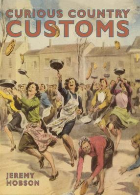 Curious Country Customs, Jeremy Hobson