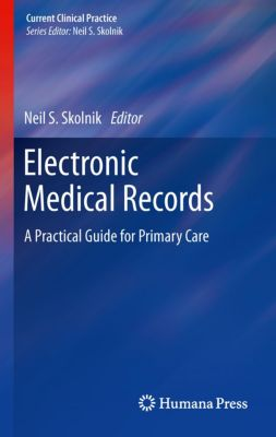 Current Clinical Practice: Electronic Medical Records