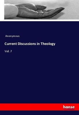 Current Discussions in Theology, Anonymous