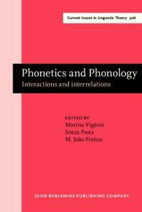 Current Issues in Linguistic Theory: Phonetics and Phonology