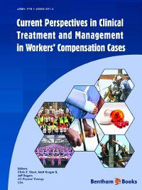 Current Perspectives in Clinical Treatment and Management in Workers' Compensation Cases
