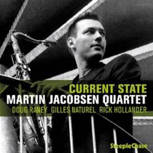 Current State, Martin Quartet Jacobsen