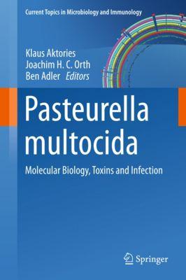 Current Topics in Microbiology and Immunology: Pasteurella multocida, Klaus Aktories, Ben Adler