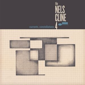 Currents, Constellations, The Nels Cline 4