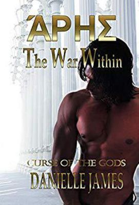 Curse of the Gods: The War Within (Curse of the Gods, #1), Danielle James