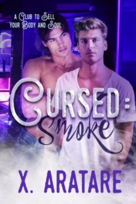 Cursed: Cursed: Smoke, X. Aratare