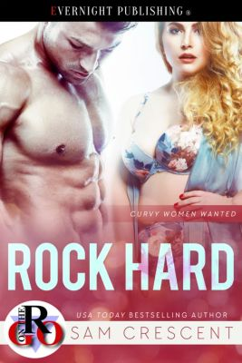 Curvy Women Wanted: Rock Hard, Sam Crescent