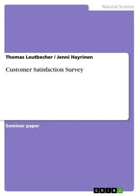 Customer Satisfaction Survey, Thomas Leutbecher, Jenni Hayrinen