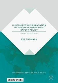 Customized Implementation of European Union Food Safety Policy, Eva Thomann