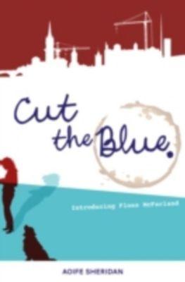 Cut The Blue, Aoife (Eefa) Sheridan