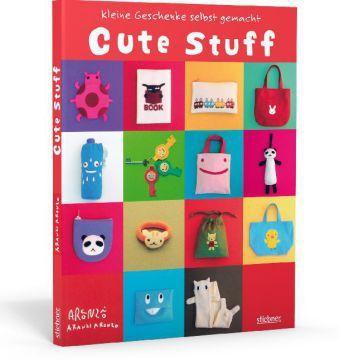cute stuff kleine geschenke selbst gemacht buch portofrei. Black Bedroom Furniture Sets. Home Design Ideas