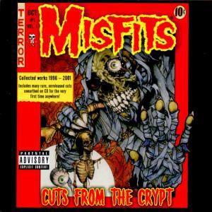 Cuts From The Crypt, Misfits
