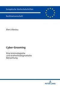 Cyber-Grooming, Eleni Alexiou