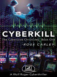Cyberkill, Ross Carley