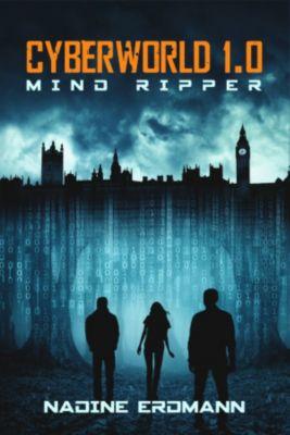 CyberWorld 1.0: Mind Ripper, Nadine Erdmann