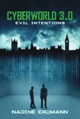 CyberWorld 3.0: Evil Intentions, Nadine Erdmann