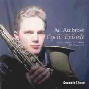 Cyclic Episode, Ari Quartet Ambrose
