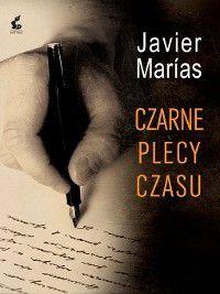 Czarne plecy czasu, Javier Marías