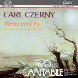 Czerny, Carl: Werke Mit Flöte, Trio Cantabile