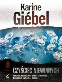 Czyściec niewinnych, Karine Giebel