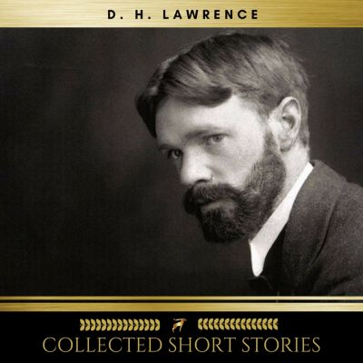D.H. Lawrence: Collected Short Stories, D.h. Lawrence
