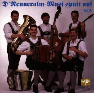 D' Neuneralm-Musi Spuit Auf, Neuneralm Musi Nr.3