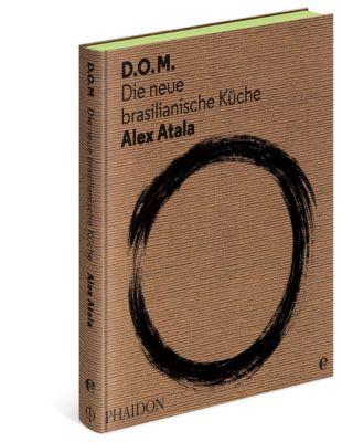 D.O.M., Alex Atala