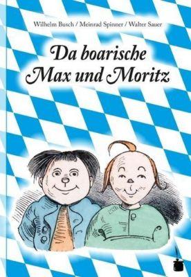Da boarische Max und Moritz, Wilhelm Busch