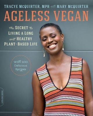Da Capo Lifelong Books: Ageless Vegan, Tracye McQuirter