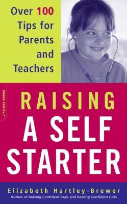 Da Capo Lifelong Books: Raising A Self-starter, Elizabeth Hartley-Brewer