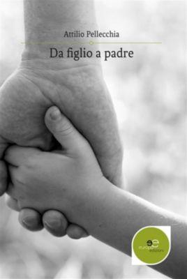 Da figlio a padre, Attilio Pellecchia