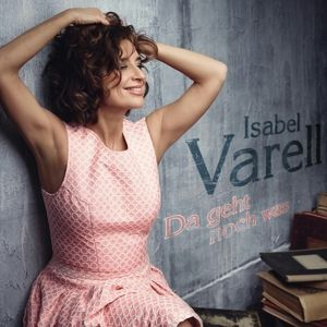 Da Geht Noch Was, Isabel Varell