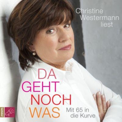 Da geht noch was - Mit 65 in die Kurve, Christine Westermann